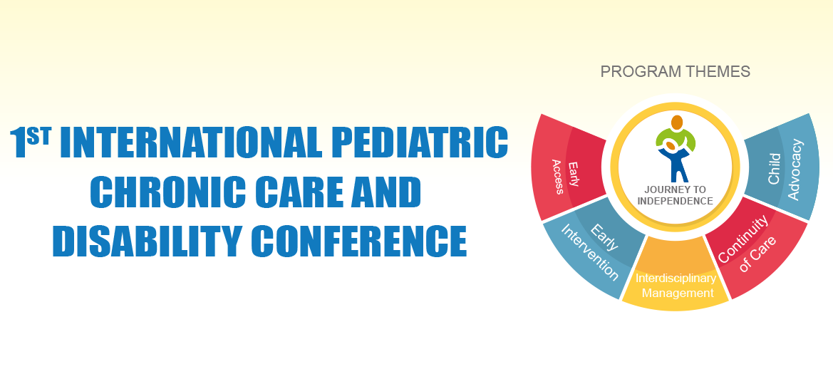 d10d1b9696e 1st International Pediatric Chronic Care and Disability Conference ...